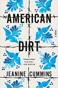 American Dirt, by Jeanine Cummins