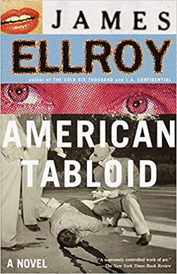 American Tabloid, by James Ellroy