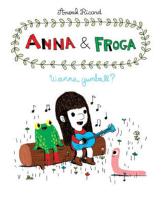 Anna & Froga: Out and About-Anouk Richard