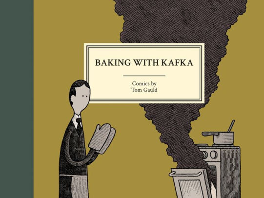 Baking with Kafka-Tom Gauld