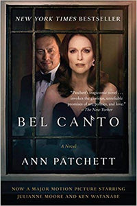 Bel Canto, by Ann Patchett