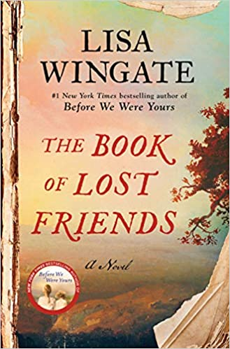 The Book of Lost Friends, by Lisa Wingate