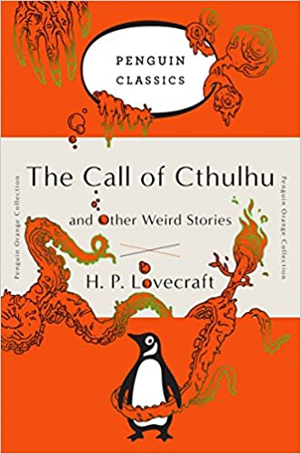 The Call of Cthulhu and Other Weird Stories, by H.P. Lovecraft