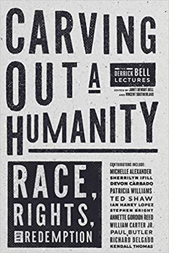 PREORDER Carving Out a Humanity: Race, Rights, and Redemption, by Vincent Southerland (11/2/2020)