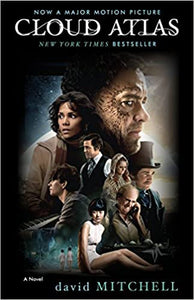 Cloud Atlas (Movie Tie-in Edition), by David Mitchell