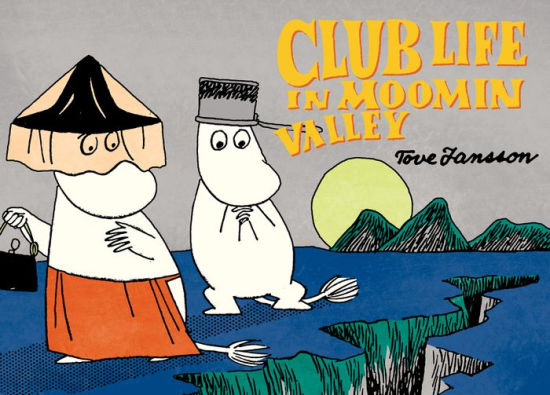 Club Life in Moominvalley-Tove Jansson