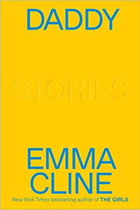 Daddy: Stories Hardcover by Emma Cline
