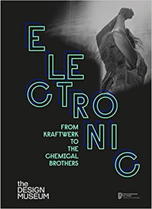 PREORDER Electronic, by The Design Museum (7/14/2020)