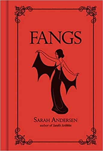 Fangs, by Sarah Anderson