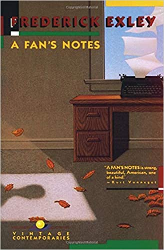 A Fan's Notes, by Frederick Exley