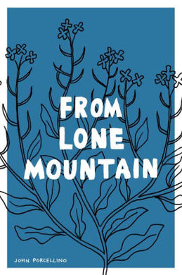 From Lone Mountain-John Porcellino