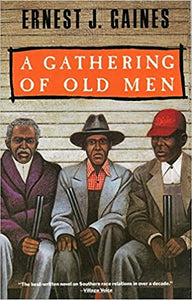 A Gathering of Old Men, by Ernest J. Gaines