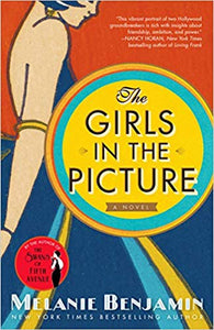 The Girls in the Picture, by Melanie Benjamin