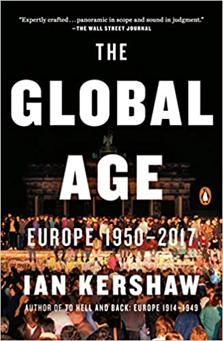 The Global Age: Europe 1950-2017 (paperback)