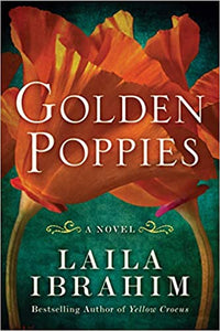 Golden Poppies, by Laila Ibrahim
