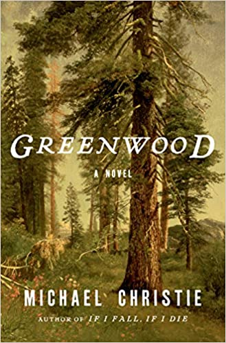 Greenwood, by Michael Christie