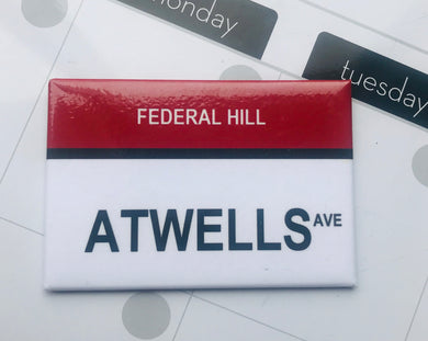 "Atwells Ave. Federal Hill ""The Hill"" Providence, Rhode Island Street Sign Magnet"
