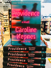 Providence: A Novel by Caroline Kepnes