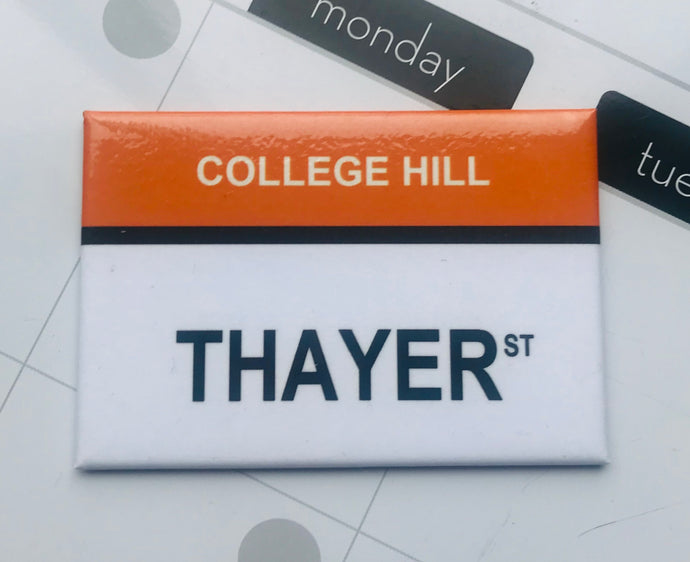 Thayer St. College Hill, Providence Rhode Island Magnet