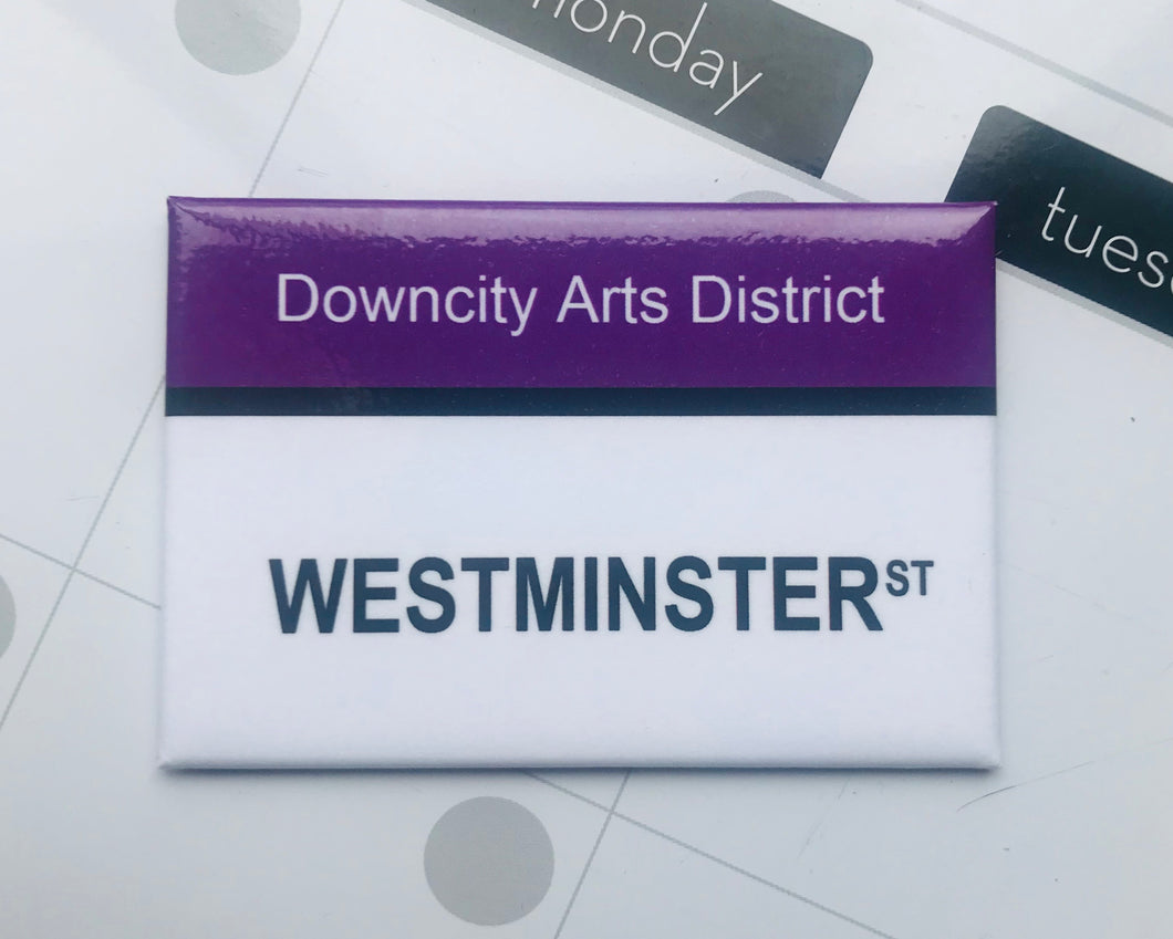 Westminster St. Downcity Arts District, Providence Rhode Island Magnet