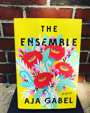 The Ensemble, by Aja Gabel