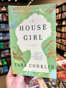 House Girl, by Tara Conklin
