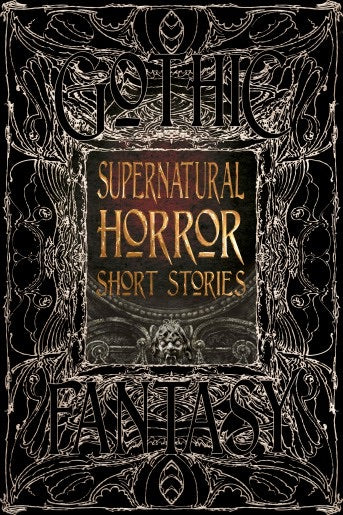 Supernatural Gothic Short Stories (Gothic Fantasy)