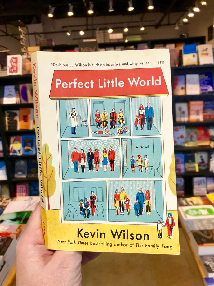 Perfect Little World, by Kevin Wilson