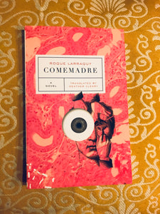 Comemadre, by Roque Larraquy