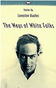 The Ways of White Folks: Stories