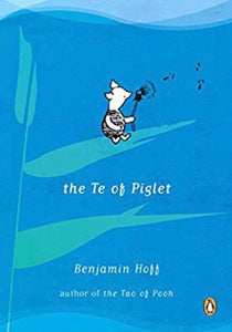 Te Of Piglet, by Benjamin Hoff