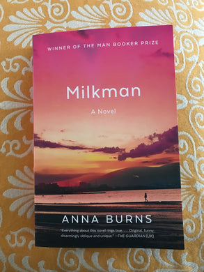 Milkman, by Anna Burns