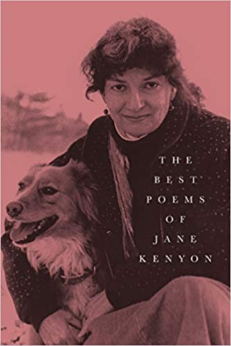 The Best Poems of Jane Kenyon, selected by Donald Hall