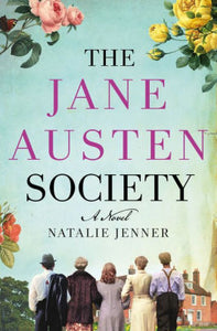 The Jane Austin Society, by Natalie Jenner