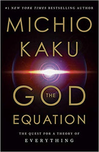 God Equation: The Quest for a Theory of Everything