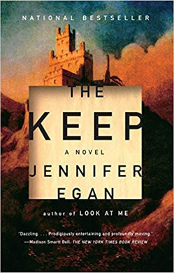 The Keep, by Jennifer Egan