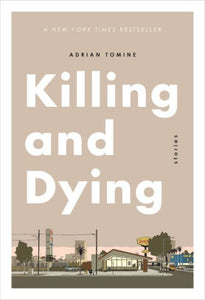 Killing and Dying-Adrian Tomine