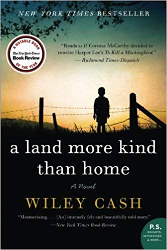 A Land More Kind Than Home, by Cash Wiley
