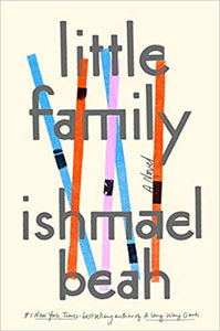 Little Family, by Ishmael Beah