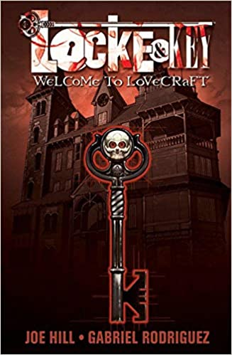 Locke & Key, Volume 1: Welcome to Lovecraft, by Joe Hill