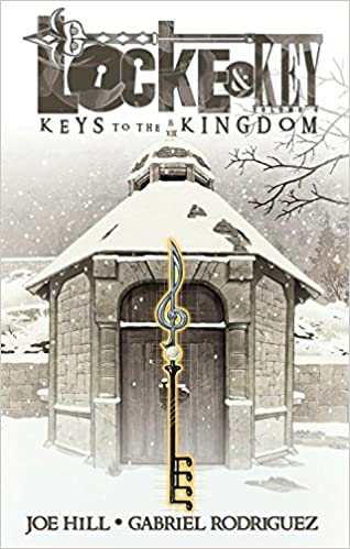 Locke & Key, Volume 4: Keys to the Kingdom, by Joe Hill