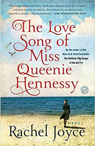The Love Song of Miss Queenie Hennessy, by Rachel Joyce