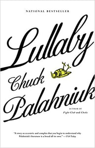 Lullaby, by Chuck Palahniuk