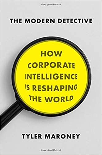 The Modern Detective: How Corporate Intelligence is Reshaping the World