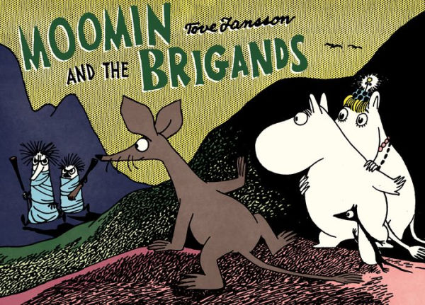 Moomin and the Brigands-Tove Jansson