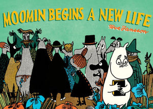 Moomin Begins a New Life-Tove Jansson
