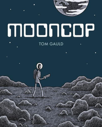 Mooncop-Tom Gauld