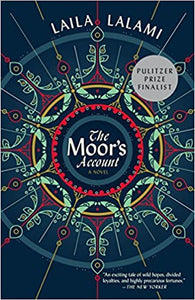 The Moor's Account, by Laila Lalami