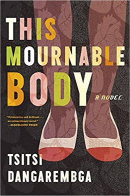 2020 Booker Prize longlist - This Mournable Body, by Tsitsi Dangarembga
