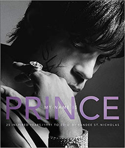 My Name is Prince, by Randy St. Nicholas